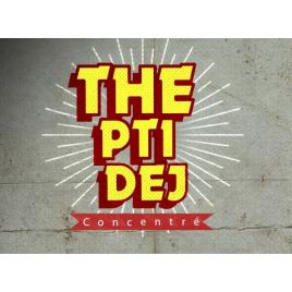 Concentré Vape or Diy THE PTI DEJ 10 ml